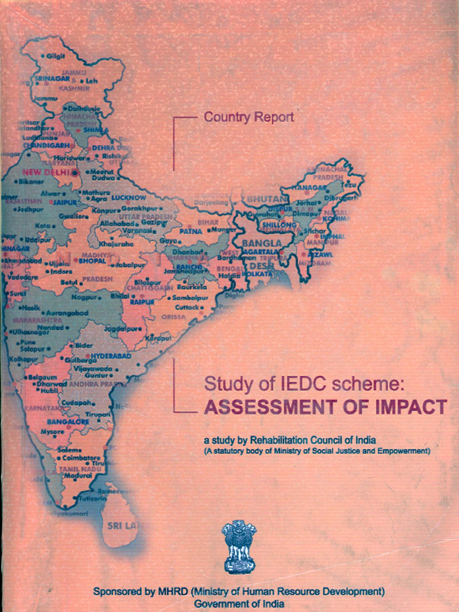A STUDY OF INTEGRATED EDUCATION FOR THE DISABLED CHILDREN (IEDC) SCHEME ASSESSMENT OF IMPACT